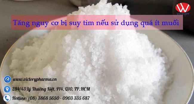 Tăng nguy cơ bị suy tim nếu sử dụng quá ít muối